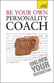 Be Your Own Personality Coach by Paul Jenner