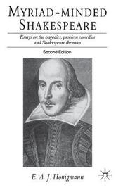 Myriad-minded Shakespeare by E Honigmann image