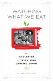 Watching What We Eat by Kathleen Collins image