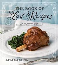 The Book of Lost Recipes by Jaya Saxena
