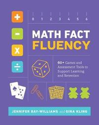 Math Fact Fluency by Jennifer Bay-Williams