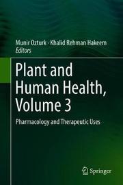 Plant and Human Health, Volume 3