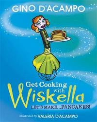 Get Cooking with Wiskella by Gino D'Acampo