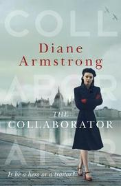 The Collaborator by Diane Armstrong image