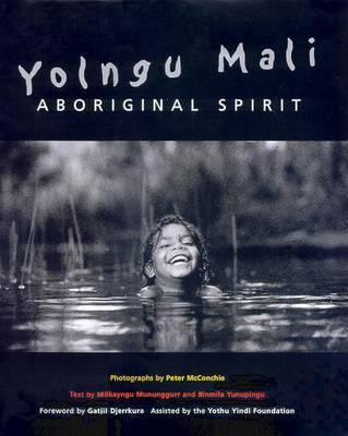 Aboriginal Spirit: Yolngu Mali by Peter McConchie image