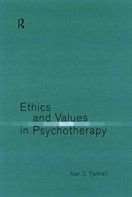 Ethics and Values in Psychotherapy by Alan Tjeltveit image