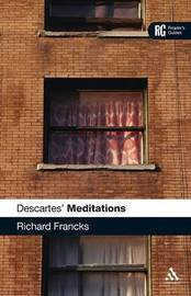Descartes' Meditations by Richard Francks