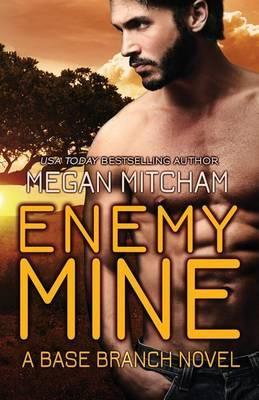 Enemy Mine by Megan Mitcham