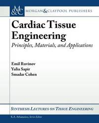 Cardiac Tissue Engineering by Smadar Cohen image