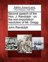 Second Speech of the Hon. J. Randolph by John Randolph