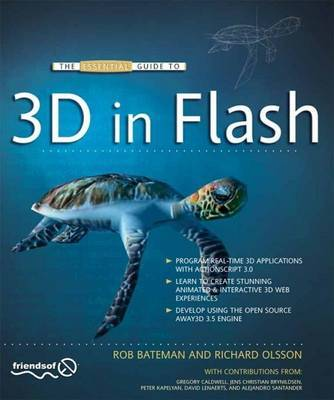 The Essential Guide to 3D in Flash by Richard Olsson