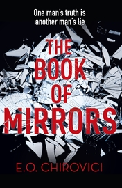 The Book of Mirrors by E.O. Chirovici