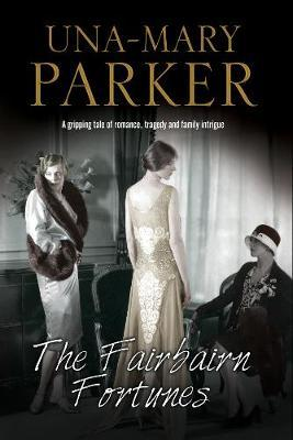 The Fairbairn Fortunes by Una-Mary Parker image