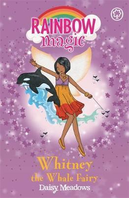 Whitney the Whale Fairy (Rainbow Magic #90 - Ocean Fairies series) by Daisy Meadows