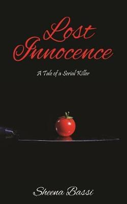 Lost Innocence by Sheena Bassi