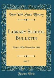 Library School Bulletin, Vol. 3 by New York State Library image
