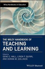 The Wiley Handbook of Teaching and Learning by Gene Hall