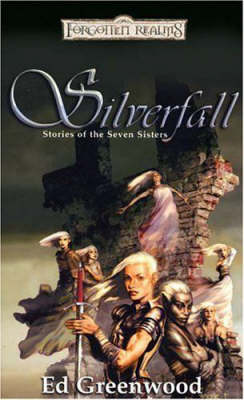 Forgotten Realms: Silverfall: Stories of the Seven Sisters by Ed Greenwood image