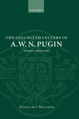 The The Collected Letters of A.W.N. Pugin: Volume 2 image