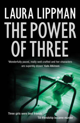 The Power of Three by Laura Lippman image