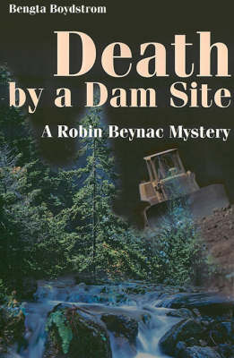 Death by a Dam Site by Bengta Boydstrom image