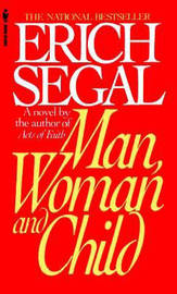 Man, Woman and Child by Erich Segal image