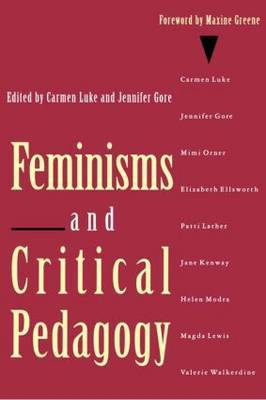 Feminisms and Critical Pedagogy by Carmen Luke image