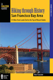 Hiking through History San Francisco Bay Area by Tracy Salcedo