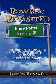 Rowling Revisited by James W. Thomas