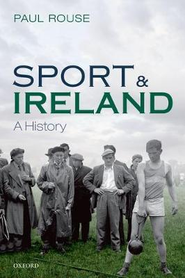 Sport and Ireland by Paul Rouse image