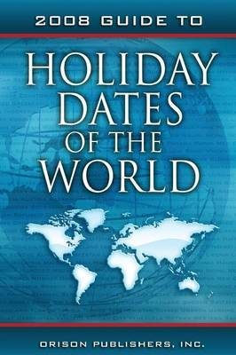 2008 Guide to Holiday Dates of the World image