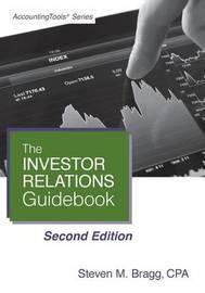 Investor Relations Guidebook by Steven M. Bragg