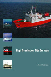 High Resolution Site Surveys by Roger Parkinson