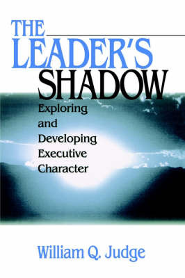 The Leader's Shadow by William Q. Judge