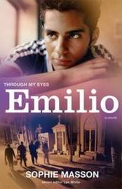 Emilio by Sophie Masson
