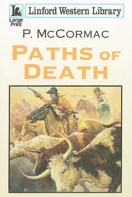 Paths Of Death by P McCormac