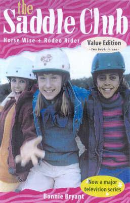 Saddle Club Bindup #06: Horse Wise by Bonnie Bryant