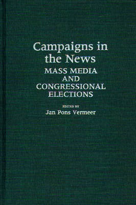 Campaigns in the News by Jan Vermeer