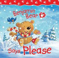 Benjamin Bear Says Please by Claire Freedman image