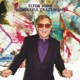 Wonderful Crazy Night by Elton John