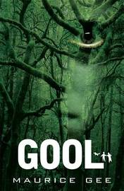 Gool (Salt Trilogy #2) by MAURICE GEE