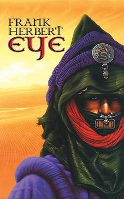 Frank Herbert Eye by Frank Herbert
