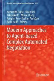 Modern Approaches to Agent-based Complex Automated Negotiation image