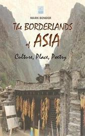The Borderlands of Asia by Mark Bender image