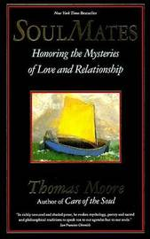 Soul Mates by Thomas Moore