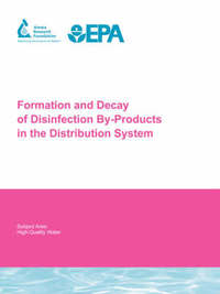 The Formation and Decay of Disinfection By-Products in the Distribution System by Philip C. Singer