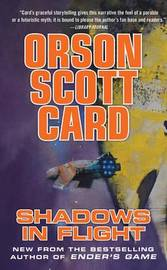 Shadows in Flight (Shadow Saga #5) by Orson Scott Card