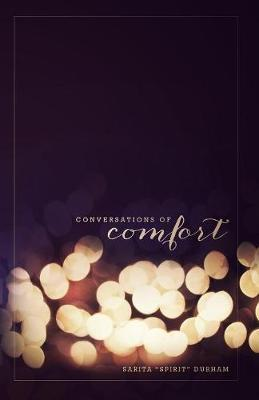 Conversations of Comfort by Sarita Durham