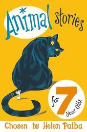 Animal Stories For 7 Year Olds by Helen Paiba