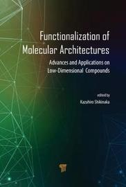 Functionalization of Molecular Architectures